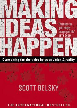 En Making ideas happen, Belsky esboza el paso de las ideas a la innovación