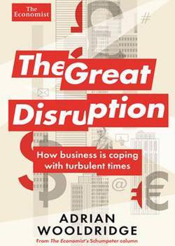 En The great disruption Wooldridge plantea un escenario de innovación en beta permanente