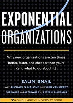 En Exponential organizations Salim Ismail aborda cómo la innovación desata el desarrollo empresarial