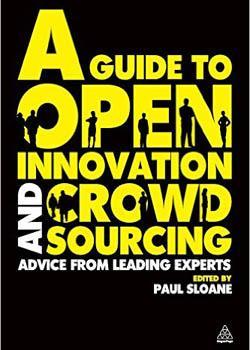 A guide to open innovation, Paul Sloane y el poder del crowdsourcing en la innovación