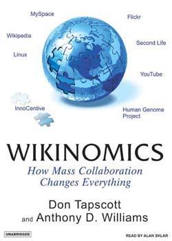 Wikinomics plantea un nuevo paradigma de innovación