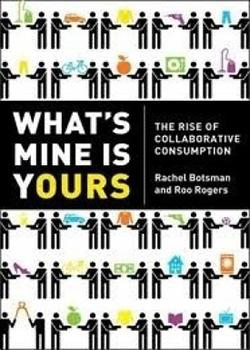 """Whats mine is yours..."" de Botsman explora el potencial del crowdsourcing en la innovación"