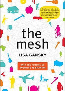"""""""The mesh: future of business sharing"""", Lisa Gansky. Libros de innovación"""