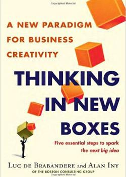 Thinking in new boxes (L. Brabandere & A. Iny). Libros de innovación