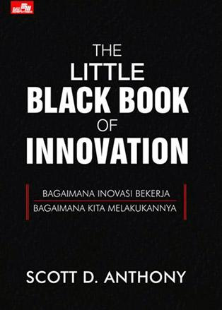 """The little black book of innovation"" (Scott D. Anthony)"