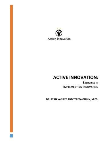 """Active innovation"". (Ryan D. Van Zee & Teresa E. Quinn)"