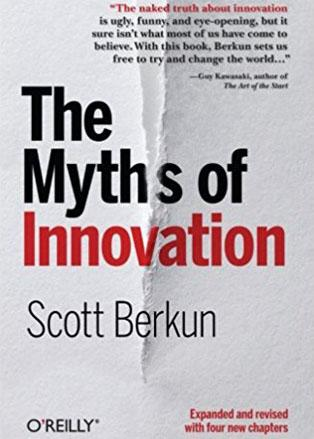 """The Myths of Innovation"" (Scott Berkun)"