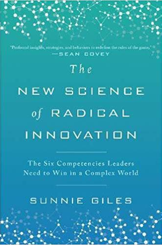"""The new science of radical innovation"". Sunnie Giles"